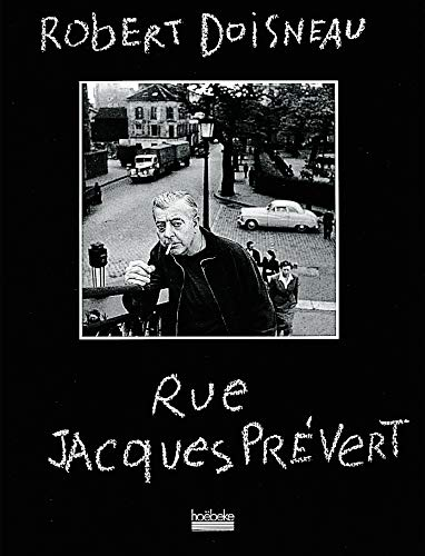 Rue Jacques Prevert Doisneau Von Robert Doisneau