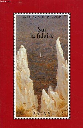 Sur la falaise By Gregor von Rezzori