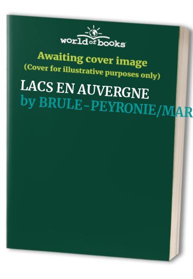 Lacs en Auvergne By Marc Brulé-Peyronie