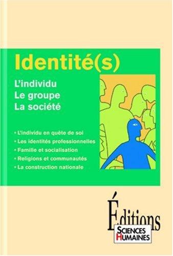 Identité(s) : L'individu, le groupe, la société By Collectif