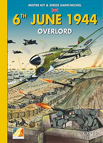 6th June - Overlord By Serge Saint-Michael