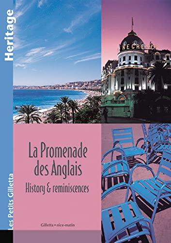 La promenade des Anglais - history & reminiscences By Tristan Roux