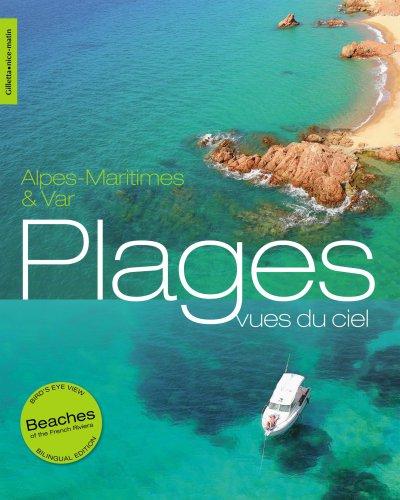 Plages Alpes-Maritimes & Var Vues du Ciel