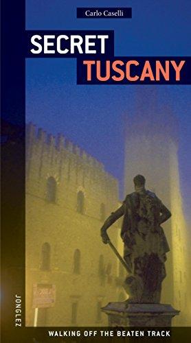 Secret Tuscany By Carlo Caselli