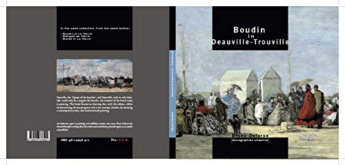 BOUDIN A DEAUVILLE - TROUVILLE (GB) (MONOGRAPHIES CITADINES) By DELARUE Bruno
