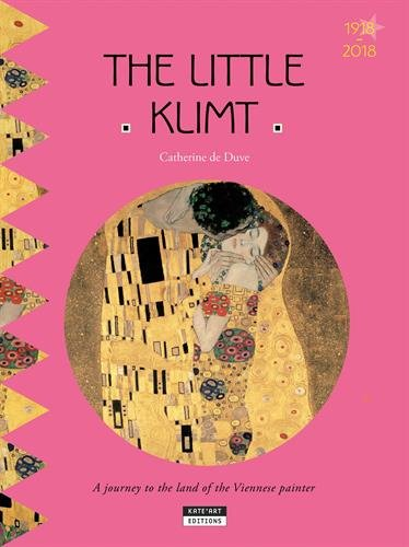 Little Klimt: A Journey to the Land of the Viennese Painter By Catherine du Duve