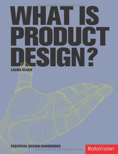 What is Product Design? by Laura Slack