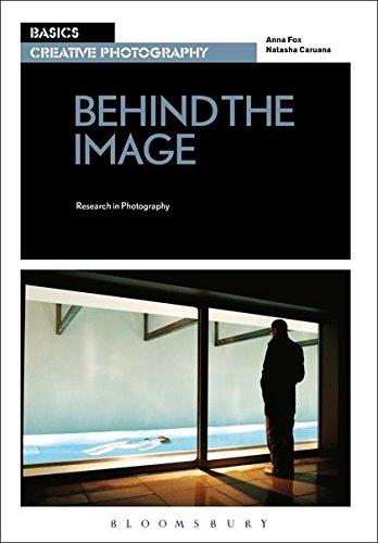 Basics Creative Photography 03: Behind the Image By Natasha Caruana (University of the Creative Arts, UK)