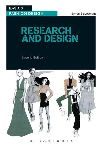 Basics Fashion Design 01: Research and Design By Simon Seivewright