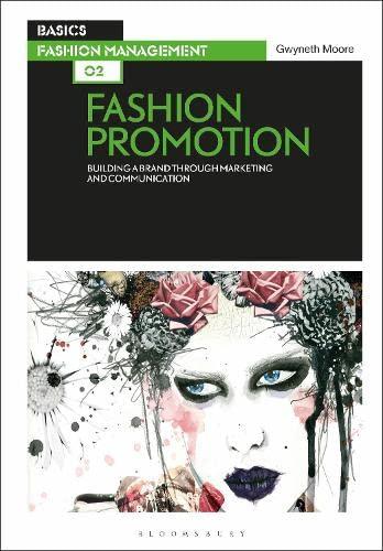 Basics Fashion Management: Fashion Promotion 02: Fashion Promotion By Gwyneth Moore