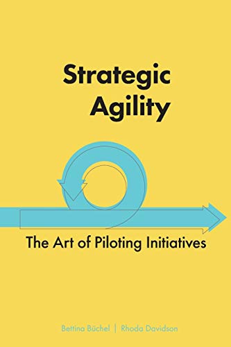 Strategic Agility By Bettina Buchel