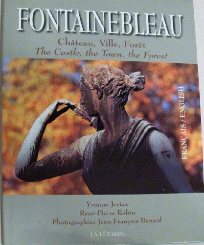 Fontainebleau : Chateau, Ville, Foret By Jestaz