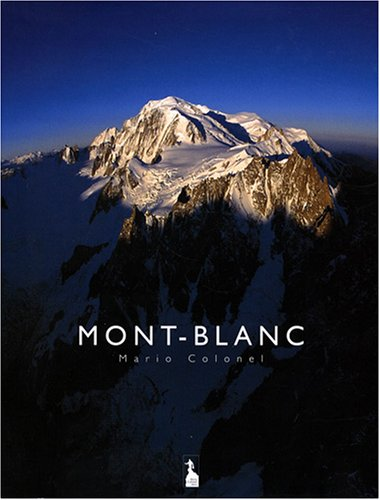 Mont-Blanc By Mario Colonel