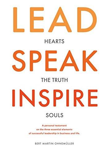 Lead Speak Inspire By Bert M. Ohnemller