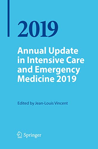 Annual Update in Intensive Care and Emergency Medicine 2019 By Jean-Louis Vincent