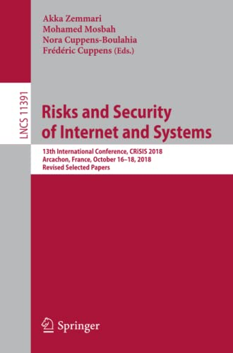 Risks and Security of Internet and Systems By Akka Zemmari