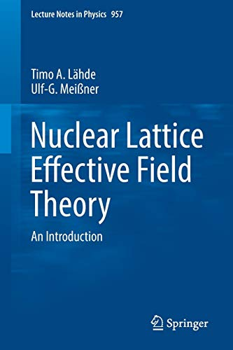 Nuclear Lattice Effective Field Theory By Timo A. Lahde