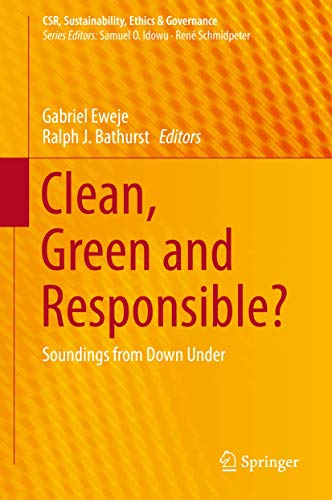 Clean, Green and Responsible? By Gabriel Eweje