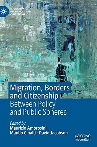 Migration, Borders and Citizenship By Maurizio Ambrosini