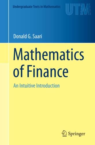 Mathematics of Finance By Donald G. Saari