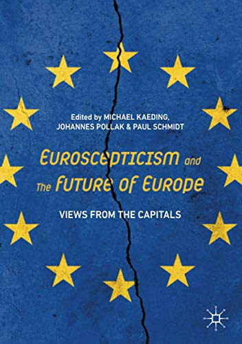 Euroscepticism and the Future of Europe By Michael Kaeding