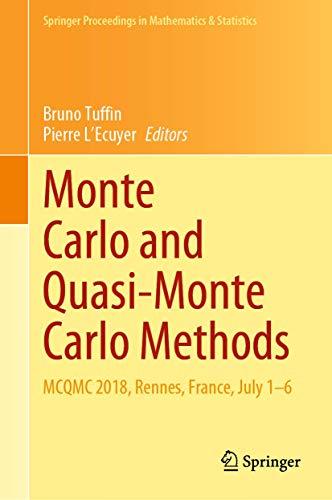 Monte Carlo and Quasi-Monte Carlo Methods By Bruno Tuffin