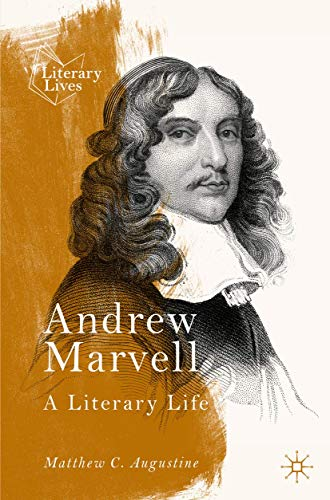 Andrew Marvell By Matthew Augustine