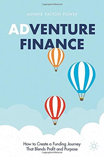 Adventure Finance By Aunnie Patton Power