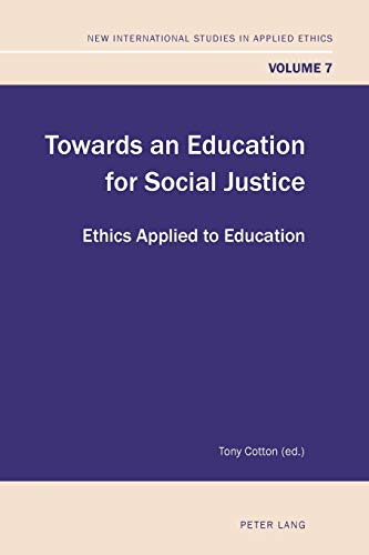 Towards an Education for Social Justice By Tony Cotton