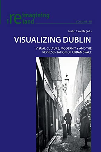 Visualizing Dublin By Justin Carville