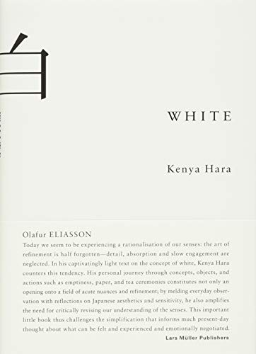 White: Insights into Japanese Design Philosophy By Kenya Hara