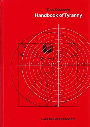 Handbook of Tyranny By Theo Deutinger