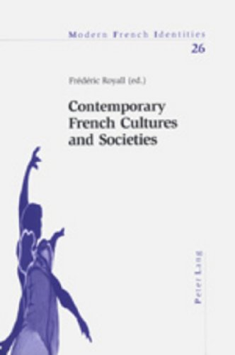 Contemporary French Cultures and Societies By Frederic Royall