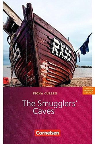 Fiction Reader 7. Schuljahr. Stufe 3. The Smugglers' Caves: Textheft By Fiona Cullen-Skowronski