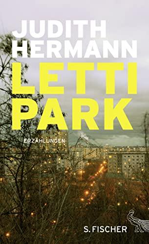 Lettipark: Erzählungen von Judith Hermann