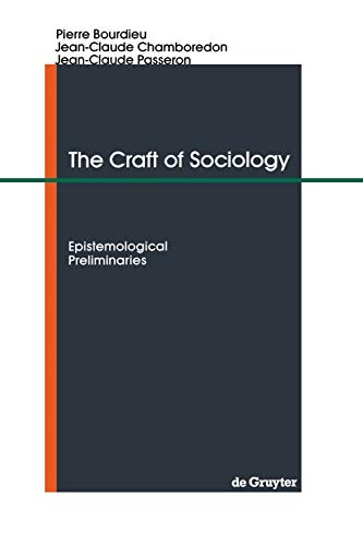 The Craft of Sociology By Pierre Bourdieu
