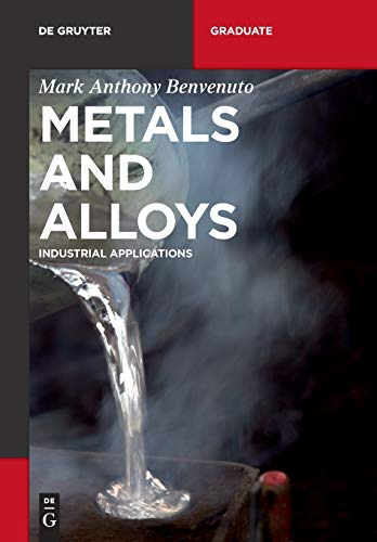 Metals and Alloys By Mark Anthony Benvenuto