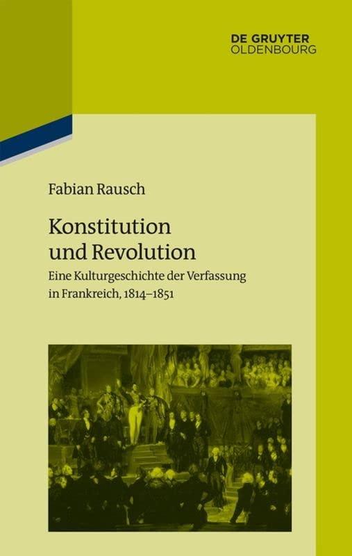 Konstitution Und Revolution By Fabian Rausch