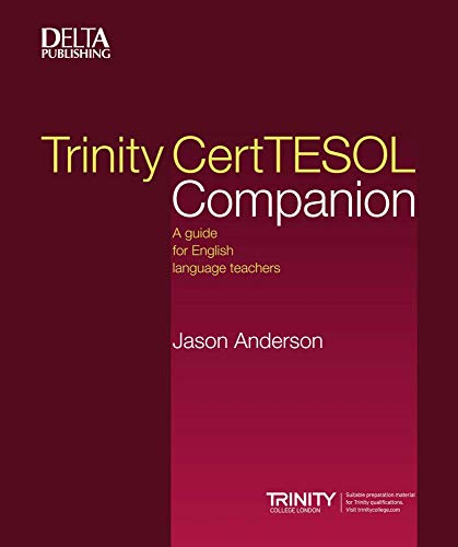 Trinity CertTESOL Companion By Jason  Anderson