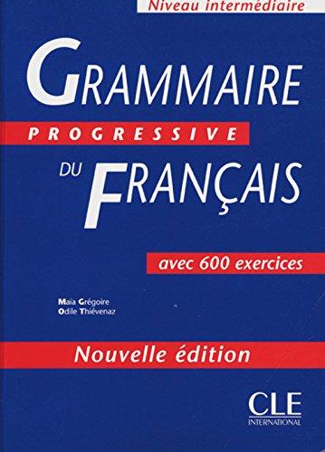 Grammaire Progressive Du Francais, Intermediare By CLE