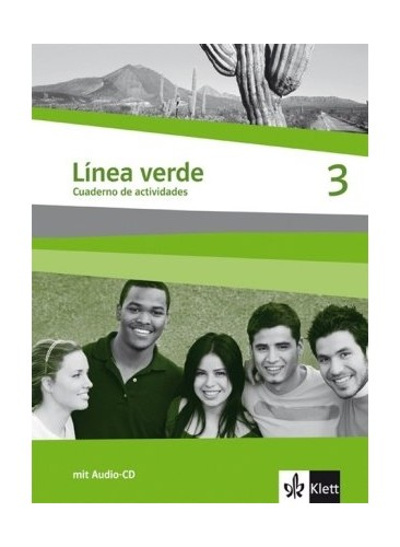 Linea verde 3. Arbeitsheft / Cuaderno de actividades: Speziell für Spanisch als 3. Fremdsprache. Für den Beginn in Klasse 8 oder 9