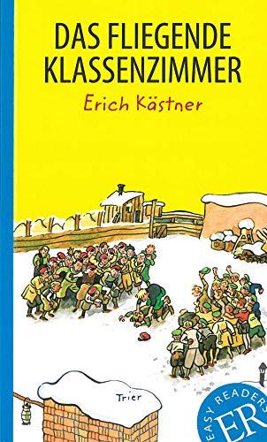 Das fliegende Klassenzimmer By Erich Kastner
