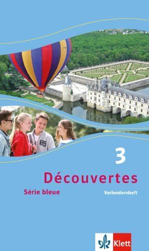 Découvertes Série bleue 3. Verbenlernheft. ab Klasse 7: Série bleue (ab Klasse 7)