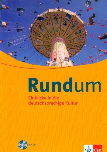Rundum: Lese- und Arbeitsbuch. Einblicke in die deutschsprachige Kultur. Für Jugendliche mit geringen Vorkenntnissen