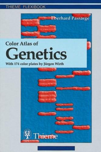 Color Atlas of Genetics (Thieme flexibook) By E. Passarge