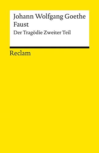 Faust II By Johann Wolfgang von Goethe