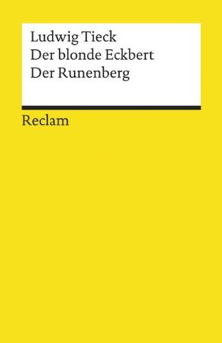 Der Blonde Eckbert by Johann Tieck
