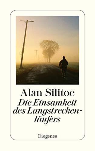 Die Einsamkeit des Langstreckenläufers. Erzählung. By Alan Sillitoe