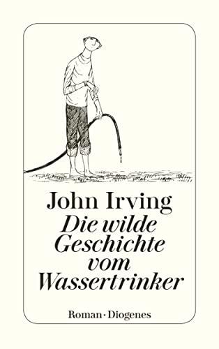 Die Wilde Geschichte Vom Wasse By John Irving