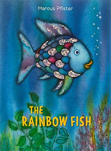 Rainbow Fish By Marcus Pfister